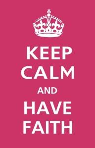 Faith - keep calm