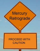 Mercury retrograde road sign