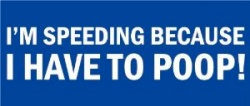 speeding poop