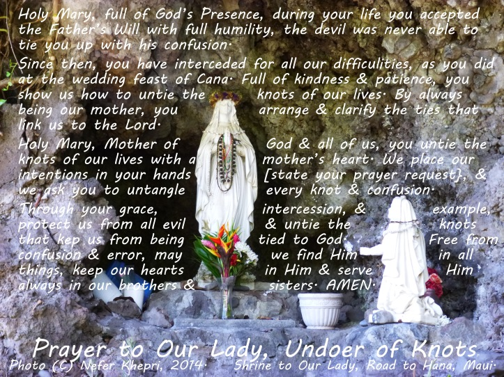 Prayer to Our Lady, Undoer of Knots. Photo (C) Nefer Khepri, 2014.